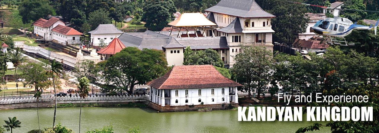 fly and experience kandyan kingdom